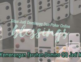 Domino QQ Jadi Mudah Buat Kemenangan Taruhan - Blessingscafebk
